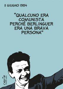 Caro Enrico Berlinguer ti vogliamo sempre bene